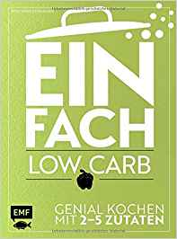 Einfach low carb